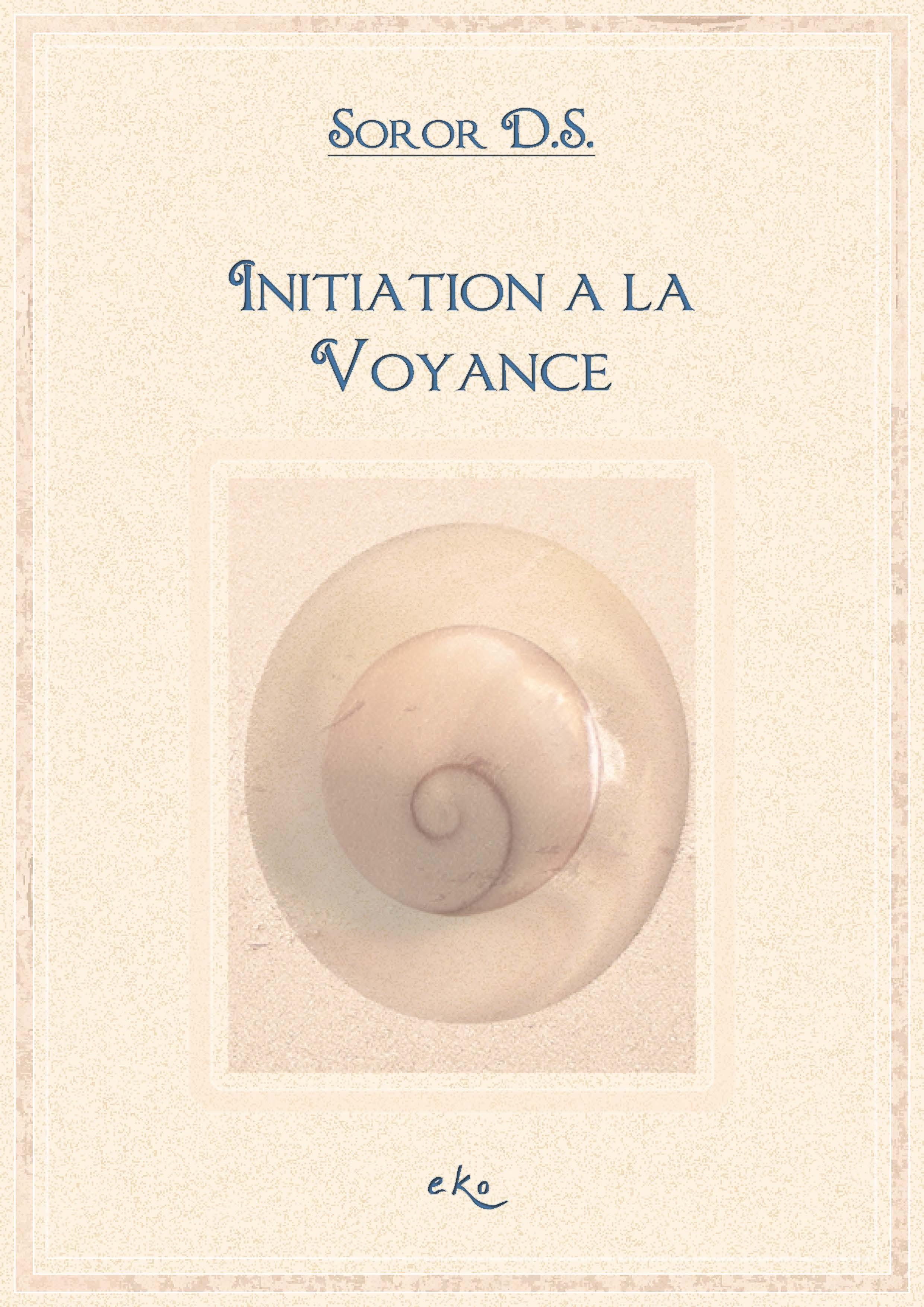 Pages de Initiationvoyance eKo - Initiation à la voyance, Lysianne