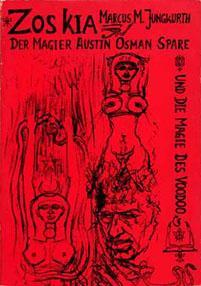 Zoaskia - Austin Osman Spare, le magicien