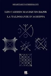 agrippa02 - Les Carrés Magiques dans la Talismanie d'Agrippa