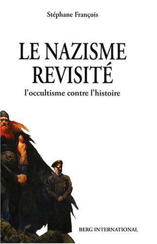 Nazisme revisite - Le nazisme revisité