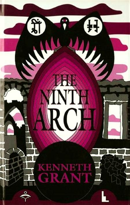 the ninth arch - Reflets Mauves - Une introduction à l'œuvre de Kenneth Grant [2]