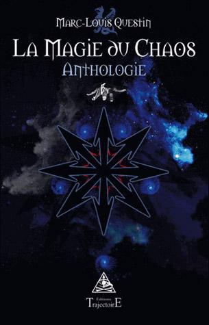 Chaos Questin - La magie du chaos – Anthologie