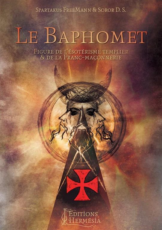 11989146 10207052301083 9QCBv2Z4 - Le Baphomet, Figure de l'ésotérisme templier